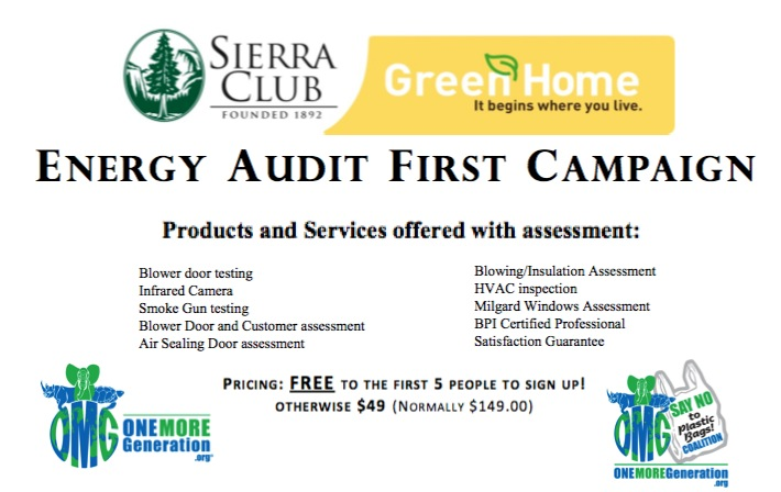 "Sierra Club Green Home ""Energy Efficiency First Campaign"""