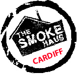 CARDIFF - The Smoke Haus