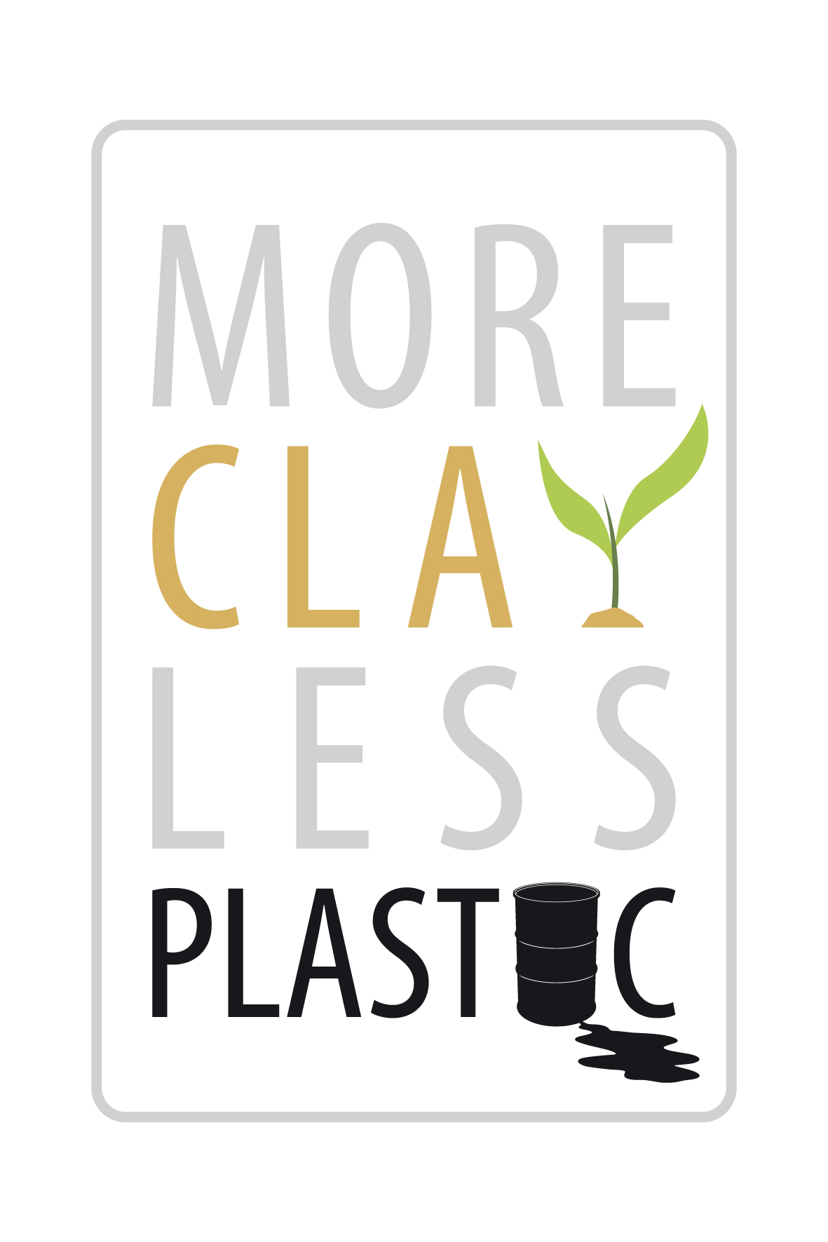 More Clay Less Plastic