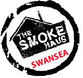 SWANSEA - The Smoke Haus