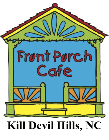 Front Porch Cafe - Kill Devil Hills, NC