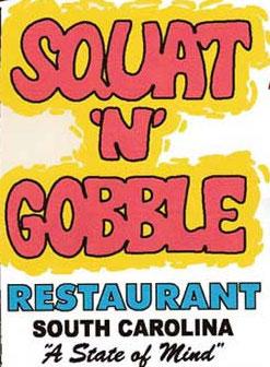 Squat 'N' Gobble