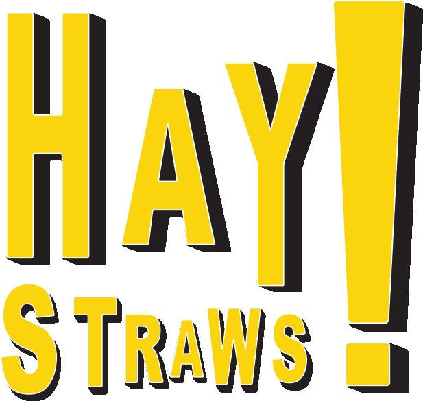 HAY! Straws